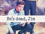 hes dead jim